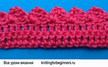 Вязание каймы крючком, узоры крючком, вязание крючком
