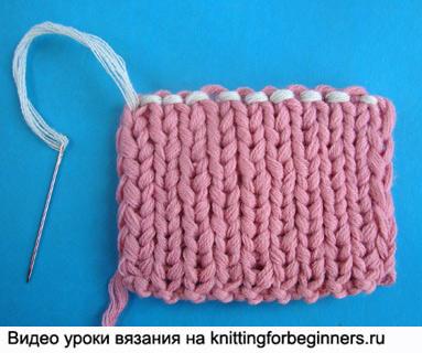 как закрыть петли иглой, вязание на спицах, вязание спицами